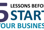 5 Lessons Before Starting Your Business