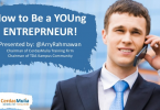 How to Be a YOUng Entrepreneur