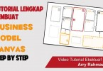 Video Tutorial Membuat Business Model Canvas yang Benar